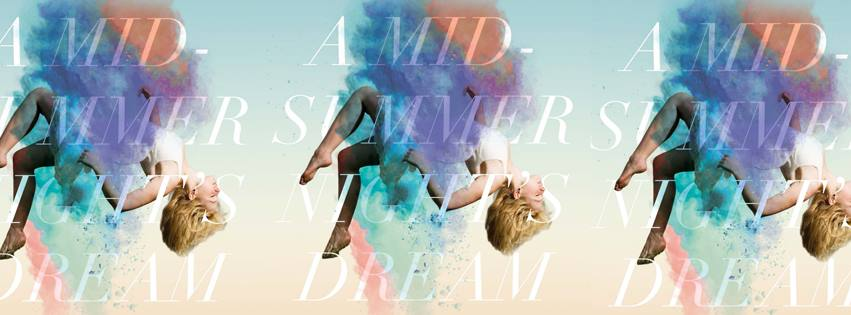 Promotional image for The Philadelphia Shakespeare Theatre's A MIDSUMMER NIGHT'S DREAM (Photo credit: Graphic design by 20nine)
