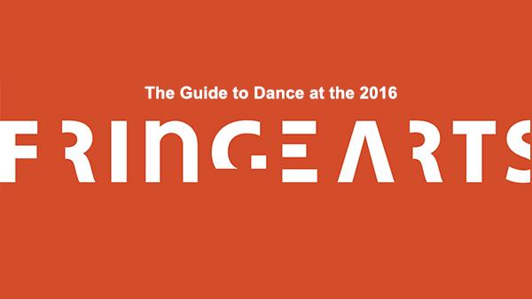 guide-to-dance-at-fringe-festival-2016