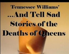 [27] AND TELL SAD STORIES OF THE DEATHS OF QUEENS (Blue Suede Productions): Fringe review