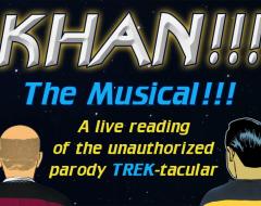 KHAN!!! THE MUSICAL!!! (Brent Black): 2019 Fringe review