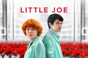 LITTLE JOE (dir. Jessica Hausner): Film review