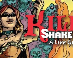 KILL SHAKESPEARE: LIVE GRAPHIC NOVEL (Revolution Shakespeare and Hear Again Radio Project): Fringe Review 42