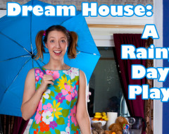 Any house is a DREAM HOUSE with some imagination: Philadelphia Local Artists for Youth and Plays & Players prepare a Rainy Day Play